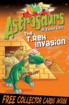 Astrosaurs: The T-Rex Invasion