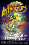 Astrosaurs: The Castle of Frankensaur
