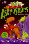 Astrosaurs: The Space Ghosts