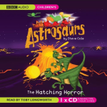 Astrosaurs: The Hatching Horror - now available on CD!