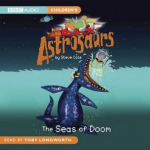Astrosaurs: The Seas of Doom - now available on CD!