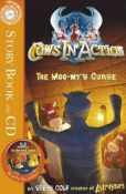 Cows in Action: The Moo-mys Curse Storybook & CD