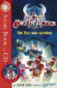 Cows in Action: The Ter-Moo-Nators Storybook & CD