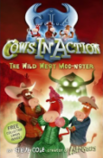 Cows in Action: The Wild West Moo-nster