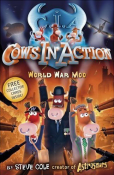 Cows in Action: World War Moo